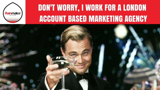 Dont-worry-I-work-for-an-account-based-marketing-agency-1 Our best Account Based Marketing agency news articles of 2018