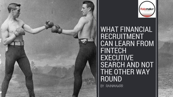 Fintech Executive Search London Finance Recruitment - Old Boxers