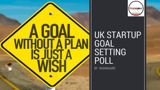 UK Startups Goal Setting Methodology 2018 Poll