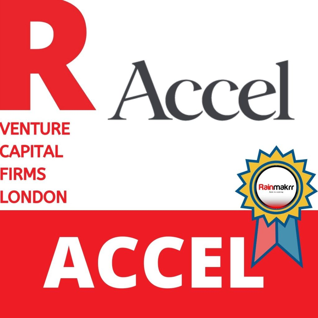 Venture Capital Firms Best London Venture Capital UK Venture Capitalists UK accel