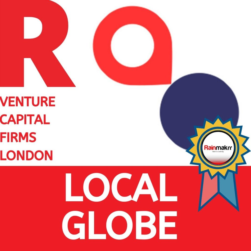 Venture Capital Firms Best London Venture Capital UK Venture Capitalists UK local globe