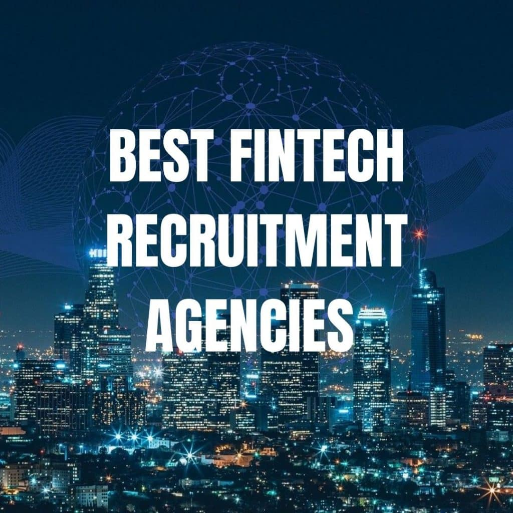 Best Fintech recruitment agencies fintech recruiter London fintech recruitment agency fintch executive search london