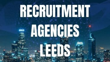 Best recruitment agencies Leeds