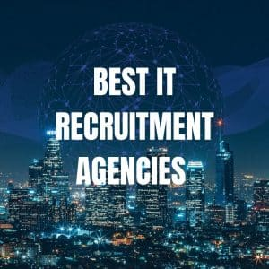 it recruitment agencies best it recruitment agencies top it recruitment agencies tech recruiter it recruitment agency london