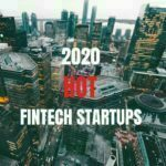 Hot Fintech startups london top fintech companies UK top fintech companies London