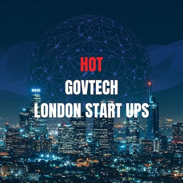Hot London GovTech Startups UK