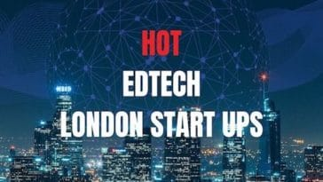Hot Top Edtech london startups