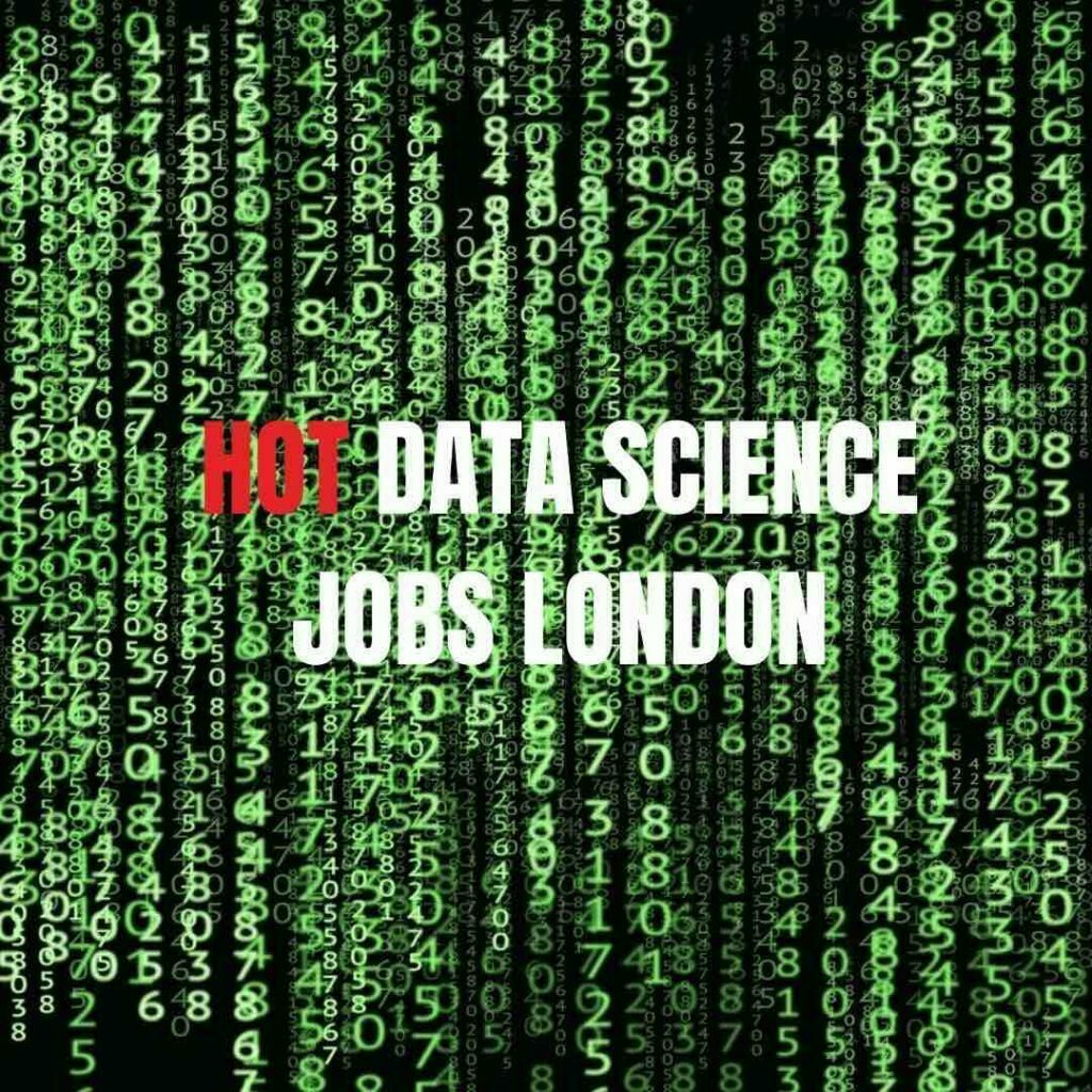 Hot data science jobs london