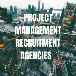 PROJECT MANAGEMENT RECRUITMENT AGENCIES LONDON PROJECT MANAGER RECRUITER PROJECT MANAGEMENT RECRUITMENT AGENCY LONDON