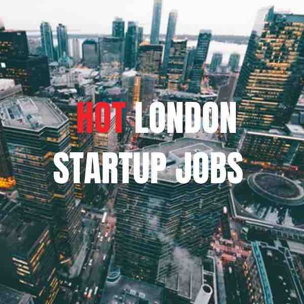 Startup Jobs London - Work at A Startup #1 START UP JOBS London.