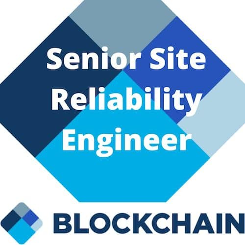Blockchain Jobs London - Blockchain dot com Senior Site Reliability Engineer