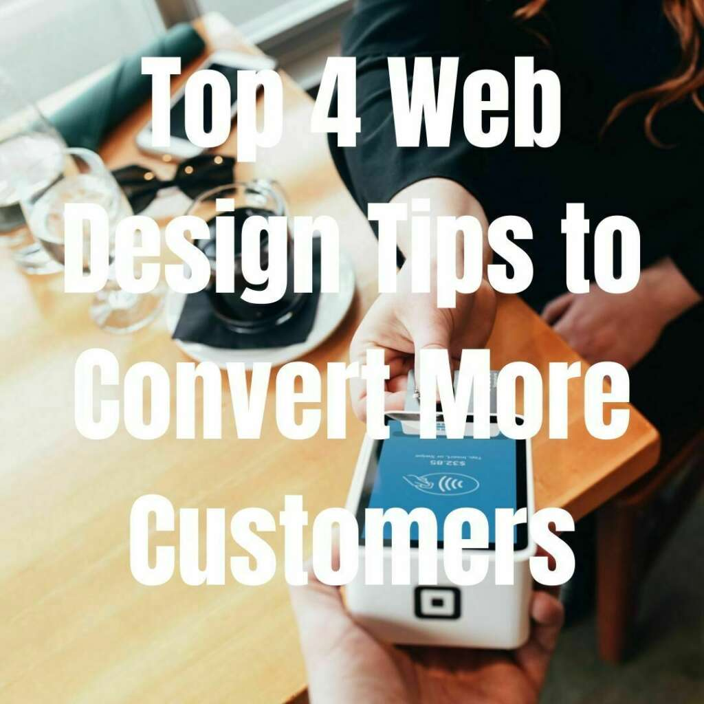 Web Design Tips to Convert More Customers