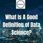 Data Science Recruitment Agencies London UK Data Scientist Recruitment Agencies -Data science definition