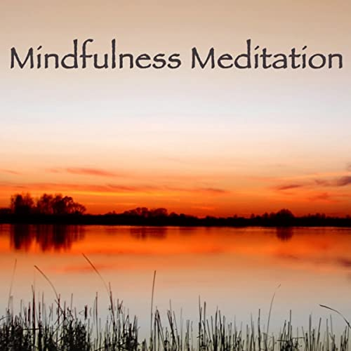 Music for Mindful Meditation Music Mindfulness Meditation Spiritual Healing – Chillout Relaxation Music for Meditation Relax and Sleep
