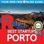 Porto Best Startups Porto best oporto startups Portugal