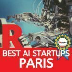 ai startups paris startups ai artificial intelligence startups paris ai companies france