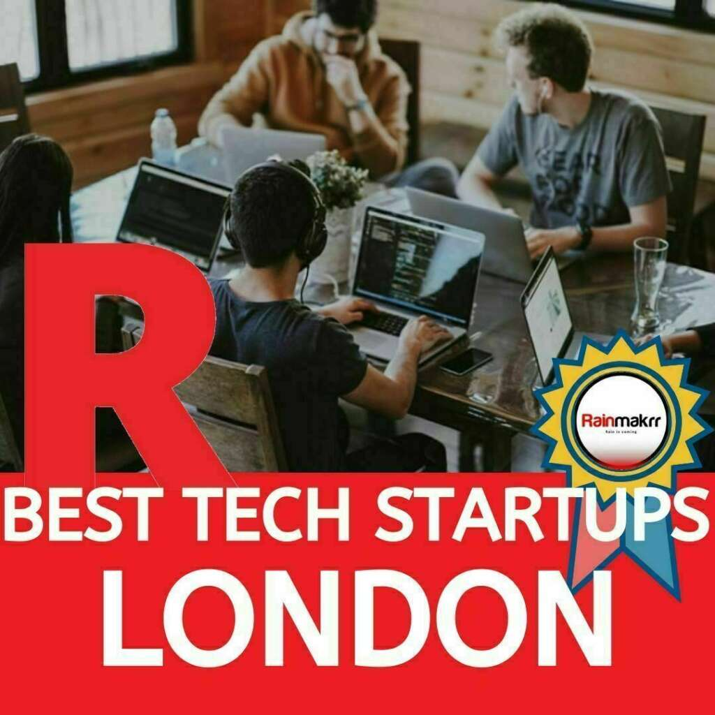 best tech startups london tech startups london tech companies london uk tech companies uk