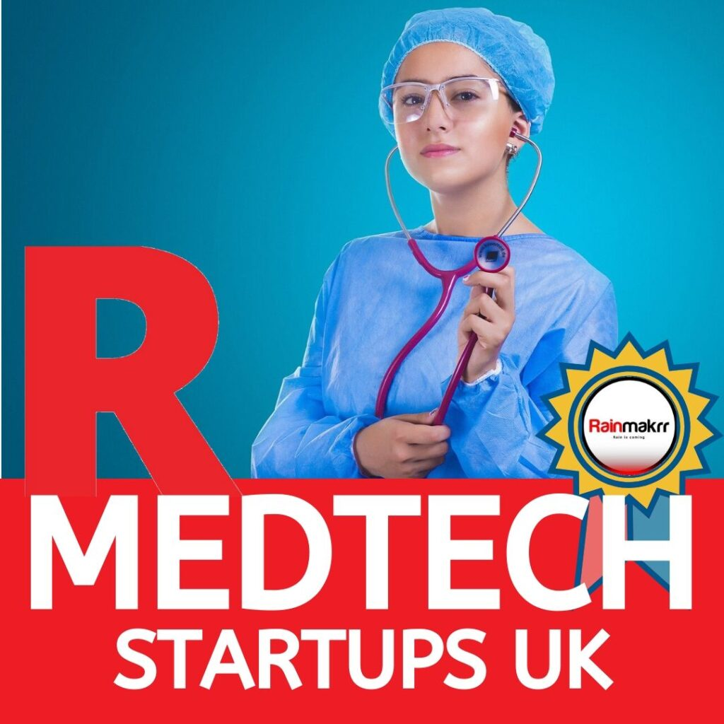uk medtech startups uk