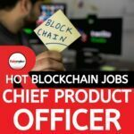 Chief Product Officer Blockchain Jobs London