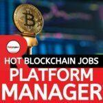 Platform manager blockchain jobs london